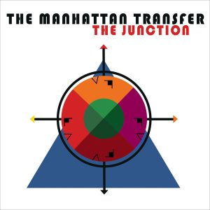 The Manhattan Transfer ‎– The Junction (2018)