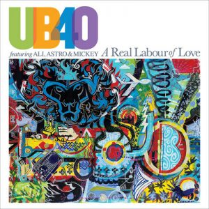UB40 ‎– A Real Labour Of Love (2018)