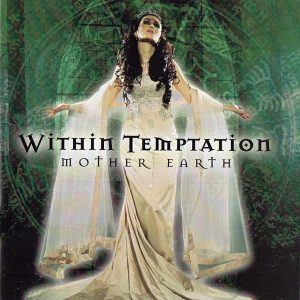 Within Temptation ‎– Mother Earth (2008)