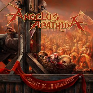 Angelus Apatrida – Cabaret De La Guillotine (2018)