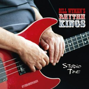 Bill Wyman's Rhythm Kings ‎– Studio Time (2018)