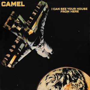 Camel ‎– I Can See Your House From Here (1979)