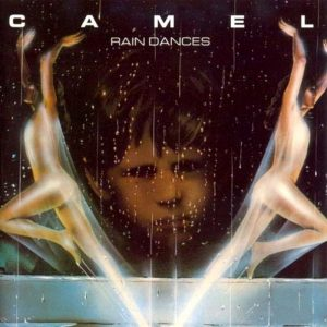 Camel ‎– Rain Dances (1977)