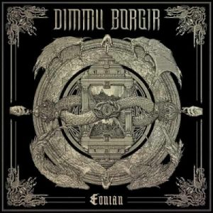 Dimmu Borgir ‎– Eonian (2018) (Limited Edition)