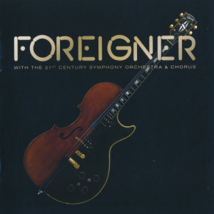 Foreigner - Foreigner with The 21st Century Symphony Orchestra & Chorus (2018)