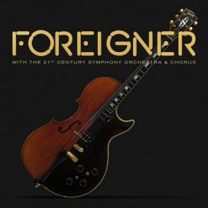 Foreigner - Foreigner with The 21st Century Symphony Orchestra & Chorus (2018) (CD+DVD)