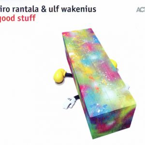 Iiro Rantala & Ulf Wakenius ‎– Good Stuff (2017)
