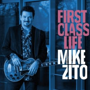 Mike Zito ‎– First Class Life (2018)