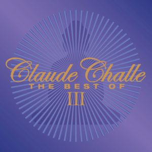 Сборник - Claude Challe - The Best Of III (2CD, 2017)