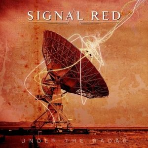 Signal Red ‎– Under The Radar (2018)