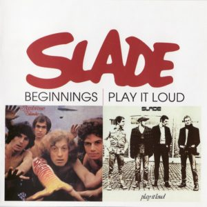 Slade ‎– Beginnings, Play It Loud (2006)
