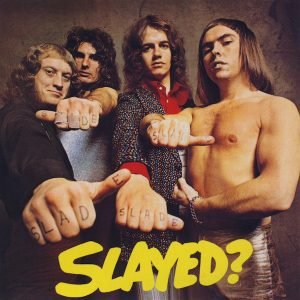 Slade ‎– Slayed (1972)