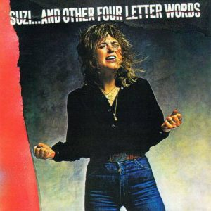 Suzi Quatro ‎– Suzi... And Other Four Letter Words (1979)