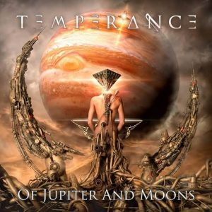 Temperance - Of Jupiter And Moons (2018)