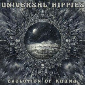 Universal Hippies - Evolution of Karma (2018)
