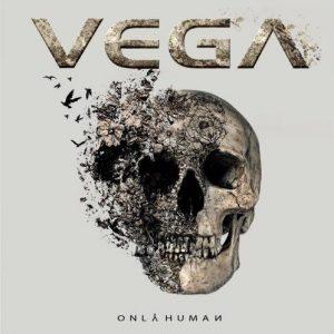 Vega – Only Human (2018)