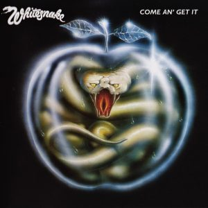 Whitesnake ‎– Come An' Get It (1981)