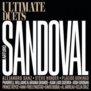 Arturo Sandoval - Ultimate Duets (2018)