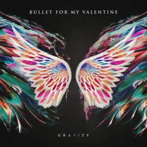 Bullet For My Valentine ‎– Gravity (2018)