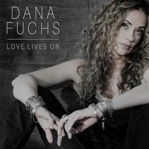 Dana Fuchs ‎– Love Lives On (2018)