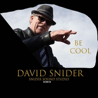 David Snider - Be Cool (2018)