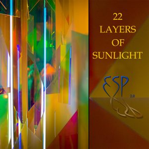 ESP 2.0 - 22 Layers Of Sunlight (2018)