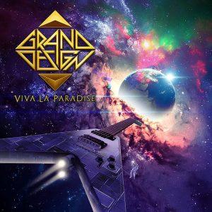 Grand Design – Viva La Paradise (2018)