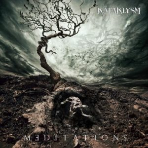 Kataklysm ‎– Meditations (2018)
