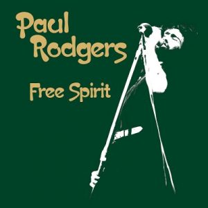 Paul Rodgers – Free Spirit (2018) (CD+DVD)