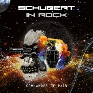 Schubert In Rock ‎– Commander Of Pain (2018)