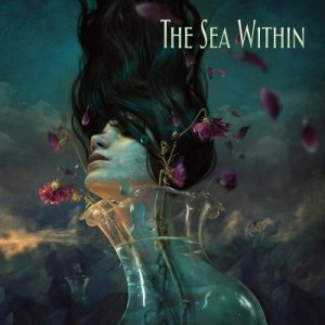 The Sea Within ‎– The Sea Within (2018) (Deluxe Edition)