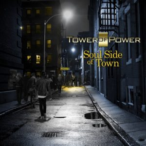Tower Of Power ‎– Soul Side Of Town (2018)