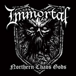 Immortal ‎– Northern Chaos Gods (2018)