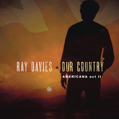 Ray Davies – Our Country Americana Act II (2018)