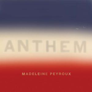 Madeleine Peyroux – Anthem (2018)