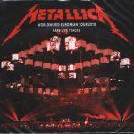 Metallica - WorldWired European Tour 2018. Rare Live Tracks (2CD, digipak)