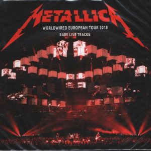 Metallica - WorldWired European Tour 2018. Rare Live Tracks (2CD, digipak)