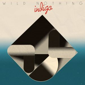 Wild Nothing ‎– Indigo (2018)