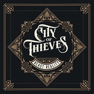 City Of Thieves - Beast Reality (2018)