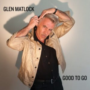 Glen Matlock - Good To Go (2018)