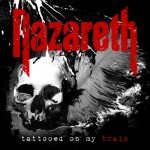 Nazareth - Tattooed On My Brain (2018)