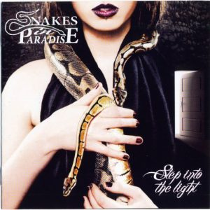 Snakes In Paradise - Step into the Light (2018)