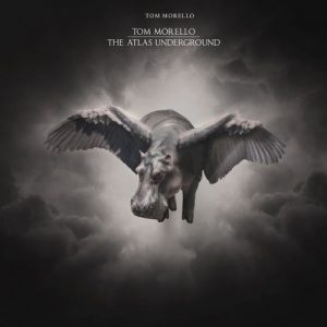 Tom Morello - The Atlas Underground (2018)
