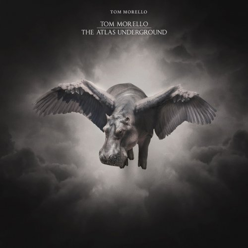 Tom Morello — The Atlas Underground (2018)