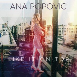 b4Ana Popovic - Like It On Top (2018)