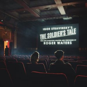 Roger Waters - Igor Stravinsky The Soldier's Tale (2018)