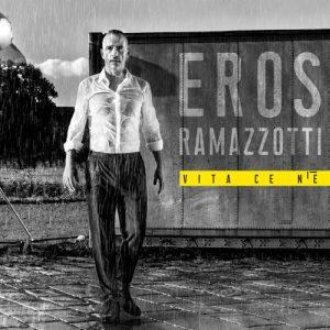 Eros Ramazzotti - Vita ce n'è (2018)