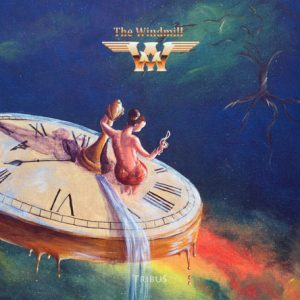 The Windmill - Tribus (2018)