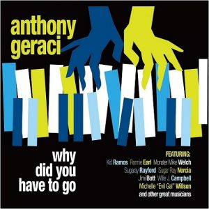 Anthony Geraci - Why Did You Have To Go (2019)
