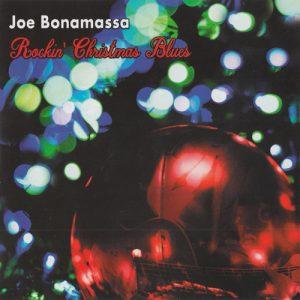 Joe Bonamassa - Rockin' Christmas Blues (2019)